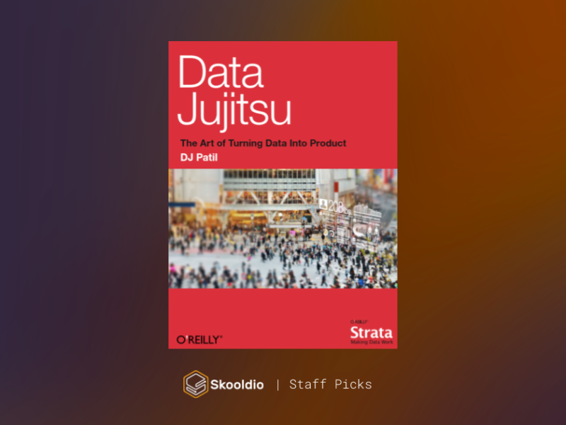 Data Jujitsu